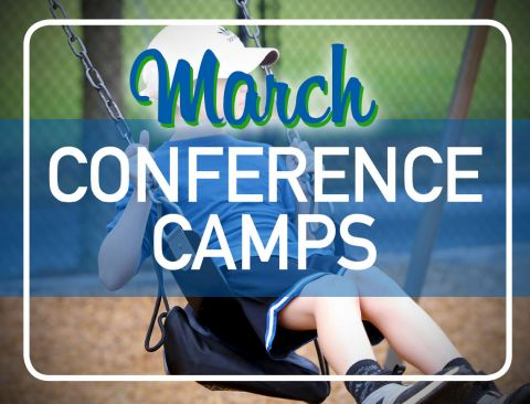 March Conference Camps